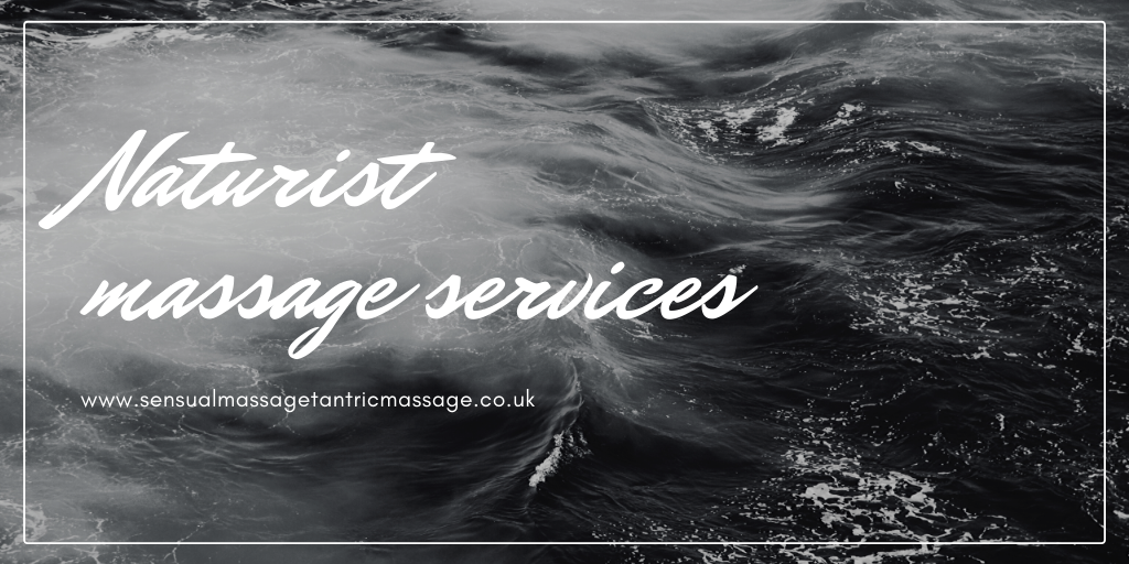 Naturist massage services