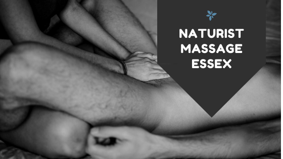 Naturist massage Essex